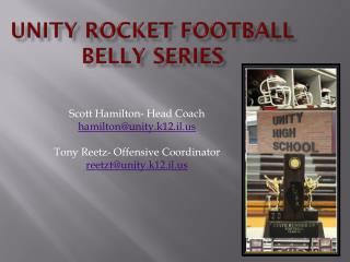 Unity Rocket Football Belly Series