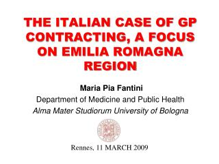 THE ITALIAN CASE OF GP CONTRACTING, A FOCUS ON EMILIA ROMAGNA REGION