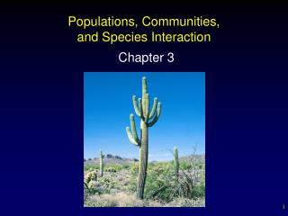 Populations, Communities, and Species Interaction