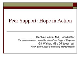 Peer Support: Hope in Action