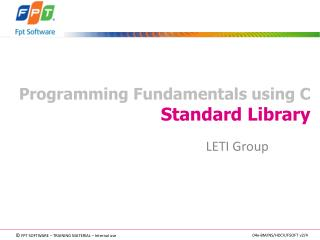 Programming Fundamentals using C Standard Library