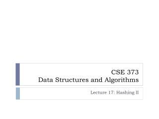 CSE 373 Data Structures and Algorithms
