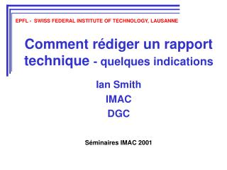 Comment rédiger un rapport technique  - quelques indications