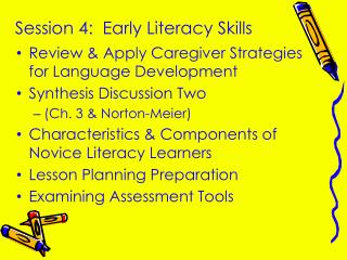 Session 4:  Early Literacy Skills