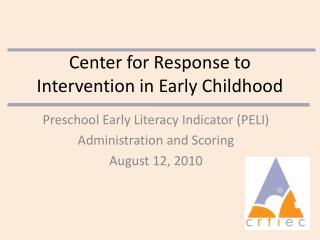 Center for Response to Intervention in Early Childhood