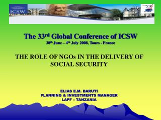 The 33 rd  Global Conference of ICSW 30 th  June – 4 th  July 2008, Tours - France