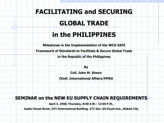 FACILITATING and SECURING GLOBAL TRADE in the PHILIPPINES