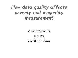 How data quality affects poverty and inequality measurement
