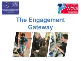 The Engagement  Gateway
