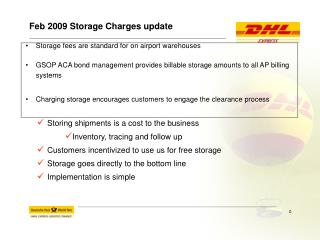 Feb 2009 Storage Charges update