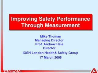Improving Safety Performance Through Measurement