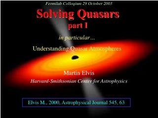 Solving Quasars part I