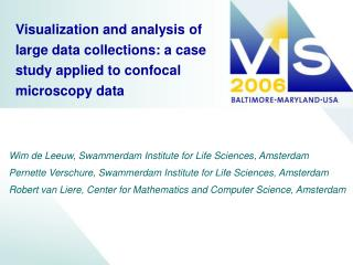 Visualization and analysis of large data collections: a case study applied to confocal microscopy data