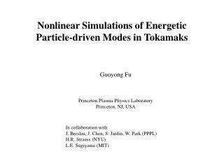 Nonlinear Simulations of Energetic Particle-driven Modes in Tokamaks