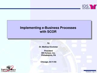 Implementing e-Business Processes with SCOR