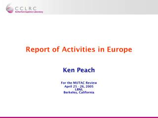 Report of Activities in Europe