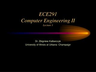 ECE291 Computer Engineering II Lecture 1