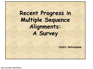 Recent Progress in Multiple Sequence Alignments: A Survey