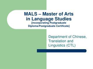 MALS – Master of Arts in Language Studies [incorporating Postgraduate Diploma/Postgraduate Certificate]