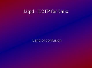 l2tpd - L2TP for Unix