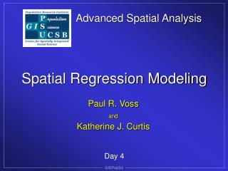Advanced Spatial Analysis Spatial Regression Modeling