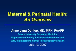 Maternal & Perinatal Health:   An Overview