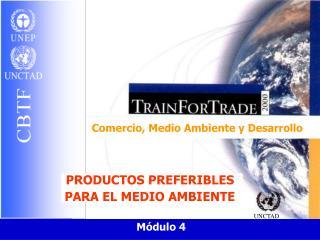 Comercio, Medio Ambiente y Desarrollo