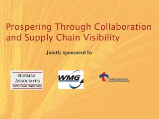Prospering Through Collaboration and Supply Chain Visibility