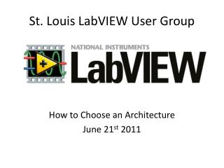 St. Louis LabVIEW User Group