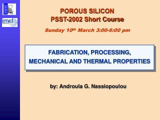 POROUS SILICON PSST-2002 Short Course Sunday 10 th  March 3:00-6:00 pm