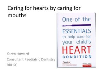 Caring for hearts by caring for mouths