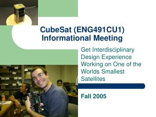 CubeSat (ENG491CU1) Informational Meeting