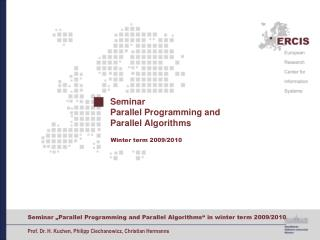 Seminar  Parallel Programming and Parallel Algorithms