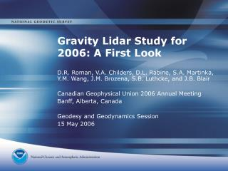 Gravity Lidar Study for 2006: A First Look