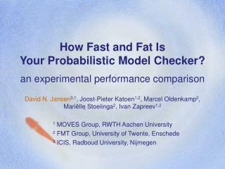 How Fast and Fat Is Your Probabilistic Model Checker?