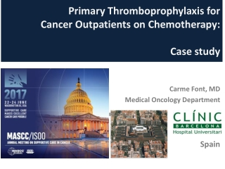 Primary Thromboprophylaxis for Cancer Outpatients on Chemotherapy : Case study