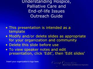 Understanding Hospice,  Palliative Care and  End-of-life Issues  Outreach Guide