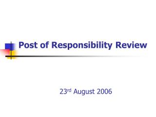 Post of Responsibility Review