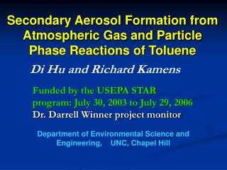 Secondary Aerosol Formation from Atmospheric Gas and Particle Phase Reactions of Toluene