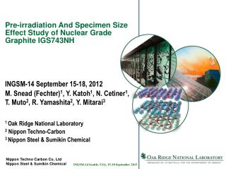 Pre-irradiation And Specimen Size Effect Study of Nuclear Grade Graphite IGS743NH