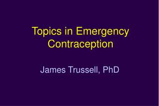 Topics in Emergency Contraception