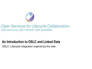An Introduction to OSLC and Linked Data