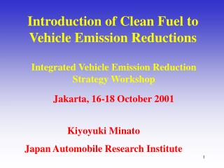 Introduction of Clean Fuel to Vehicle Emission Reductions