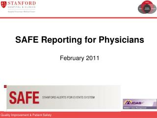 SAFE Reporting for Physicians February 2011