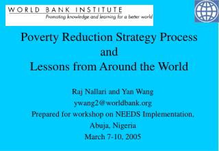 Poverty Reduction Strategy Process and  Lessons from Around the World