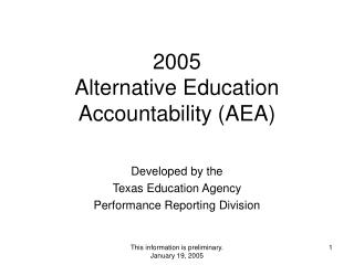 2005 Alternative Education Accountability (AEA)