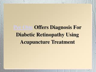 Per Otte Offers Diagnosis For Diabetic Retinopathy Using Acu