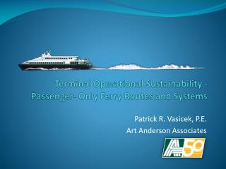 Terminal Operational Sustainability - Passenger- Only Ferry Routes and Systems