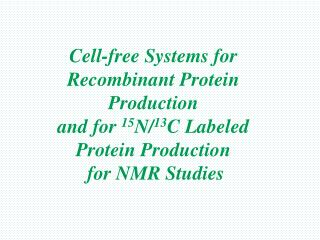 Cell-free Systems for Recombinant Protein Production
