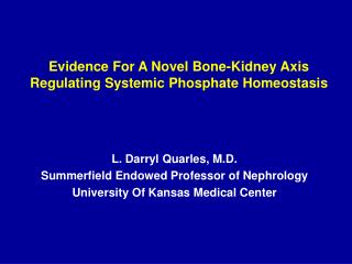 Evidence For A Novel Bone-Kidney Axis Regulating Systemic Phosphate Homeostasis